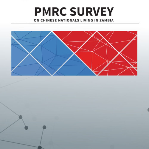 PMRC Survey on Chinese Nationals Living in Zambia