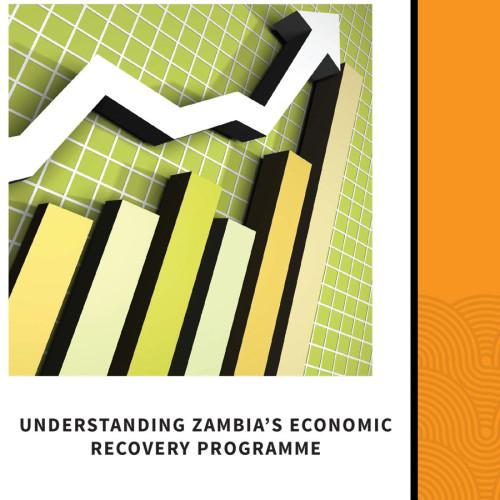Understanding Zambia's  Economic Recovery Programme – Analysis