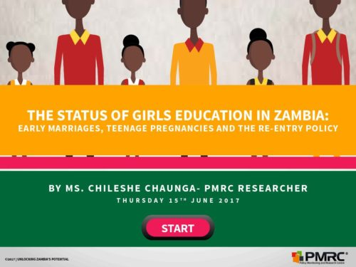The Status Of Girls Education In Zambia: Early Marriages, Teenage Pregnancies And The Re-entry Policy