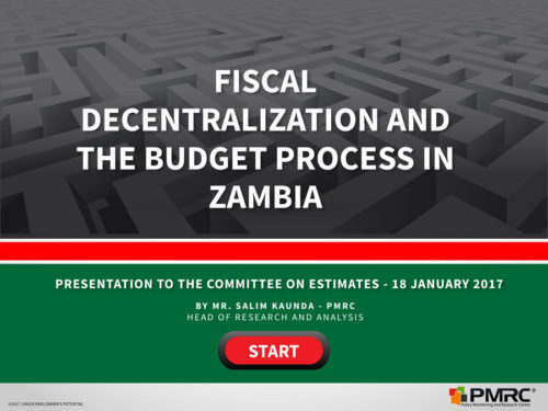 Fiscal Decentralisation and The Budget Process in Zambia – Presentation to the Committee on Estimates