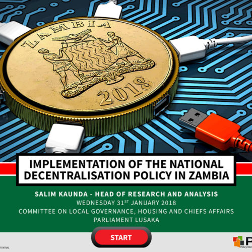 Implementation of the National Decentralisation Policy in Zambia – Parliament Presentation